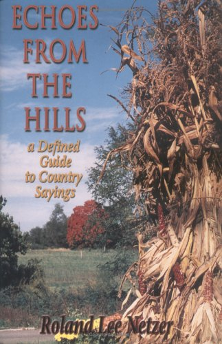 9780962576805 echoes from the hills a defined guide to country