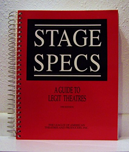 9780962584404: Stage Specs: A Guide to Legit Theatres