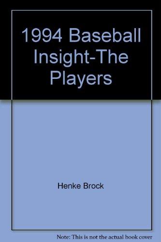 9780962584657: 1994 Baseball Insight-The Players
