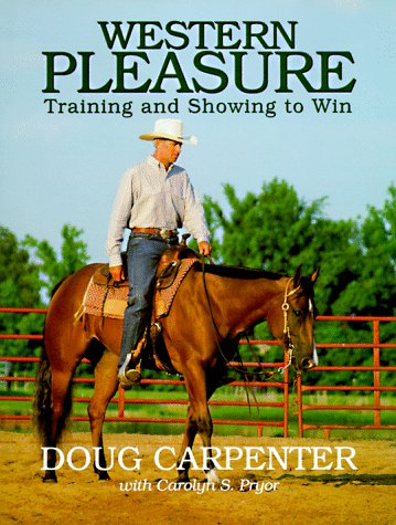 9780962589836: Western Pleasure: Training and Showing to Win