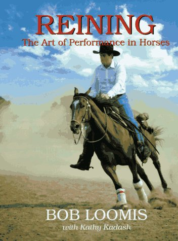 9780962589881: Reining: The Art of Performance in Horses