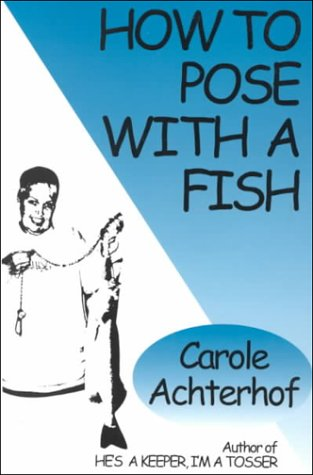 How to Pose With a Fish