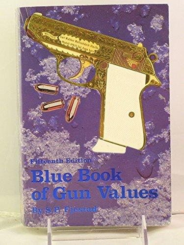 Blue Book of Gun Values: Fjestad, S. P.