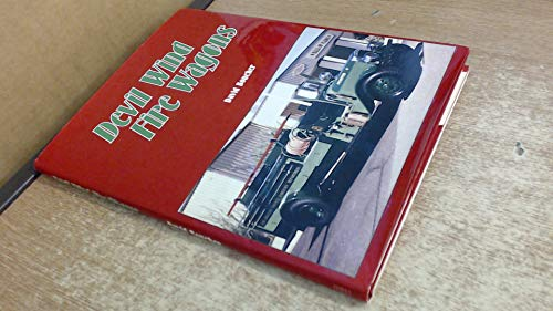 Devil wind fire wagons: Celebrating the 75th anniversary of the Los Angeles County Forester and ...