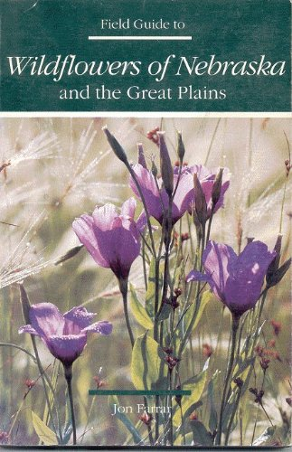 9780962595912: Field Guide to Wildflowers of Nebraska and the Great Plains