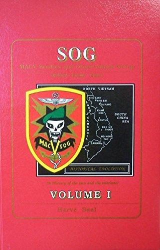 9780962597022: SOG, MACV Studies and Observations Group (Behind Enemy Lines): Volume 1, Historical Evolution