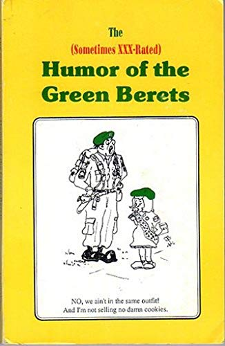 9780962597046: The Sometimes X X X Rated Humor of the Green Berets