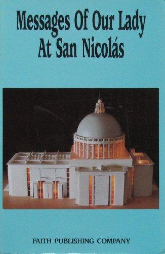 Messages of Our Lady at San Nicolas: Movimiento Mariano De San Nicol