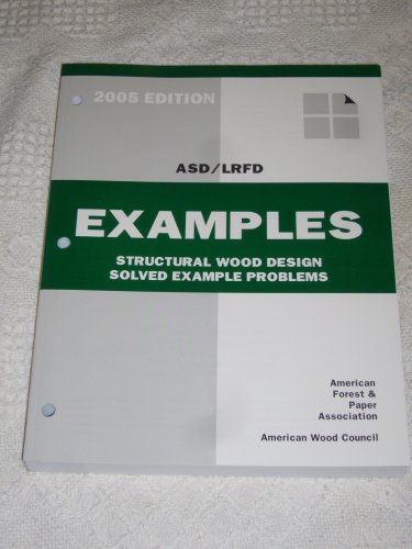 Structural Wood Design Solved Example Problems Asd Lrfd N