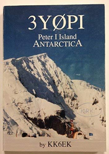 3Y0PI Peter I Island 1994 DXpedition: Robert W. Schmieder
