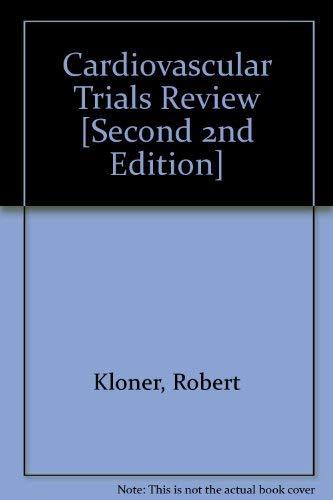 Cardiovascular Trials Review: Robert Kloner