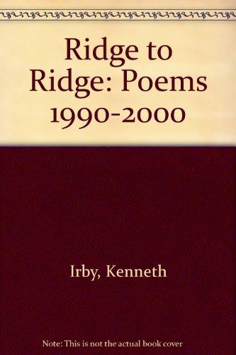 9780962604669: Ridge to Ridge: Poems 1990-2000