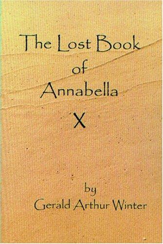 9780962613913: The Lost Book of Annabella