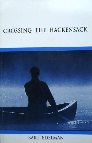Crossing the Hackensack: Edelman, Bart