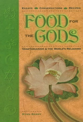 9780962616921: Food for the Gods: Vegetarianism & the World's Religions