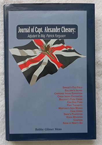 9780962617287: Journal of Capt. Alexander Chesney: Adjutant to Major Patrick Ferguson