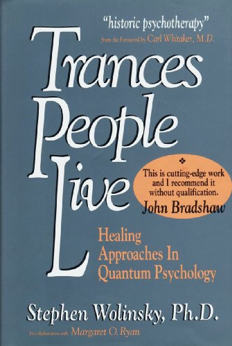 9780962618413: Trances People Live: Healing Approaches in Quantum Psychology