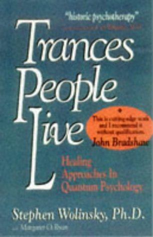 9780962618420: Trances People Live: Healing Approaches in Quantum Psychology