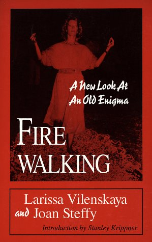 9780962618437: Firewalking: A New Look at an Old Enigma