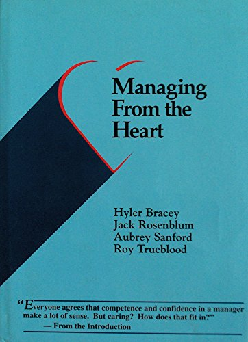 9780962619809: Managing from the Heart
