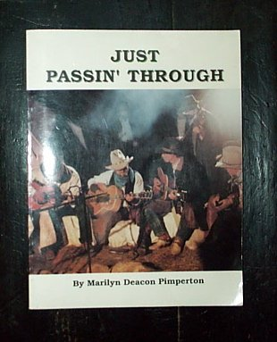 Just Passin' Through; Tales of Life, Love: Marilyn Deacon Pimperton