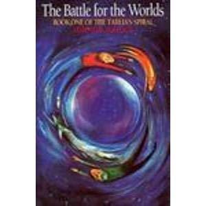 The Battle for the Worlds (Tarlian Spiral Series Book 1): Bullock, Harold B