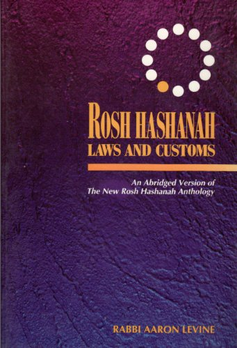9780962622618: Rosh Hashanah Laws and Customs : An Abridged Version of the New Rosh Hashanah Anthology