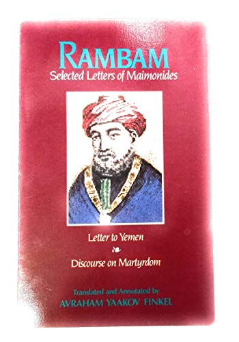 Rambam: Selected Letters of Maimonides - Letter: Maimonides
