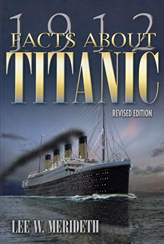 9780962623790: 1912 Facts About Titanic