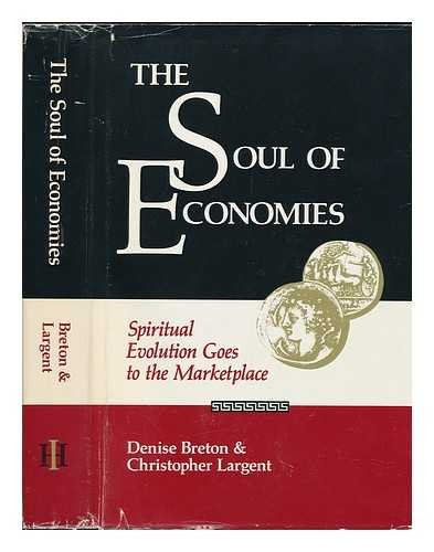 The Soul of Economies Spiritual Evolution Goes to the Marketplace