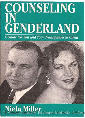 9780962626265: Counseling in Genderland: A Guide for You and Your Transgendered Client