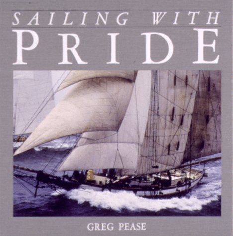 9780962629907: Sailing With Pride