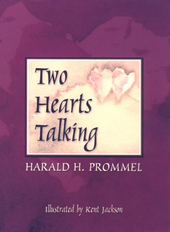 9780962633591: Two Hearts Talking