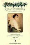 Grandmothers of Greenbush: Recipes and Memories of the Old Greenbush Neighborhood: Murray, ...