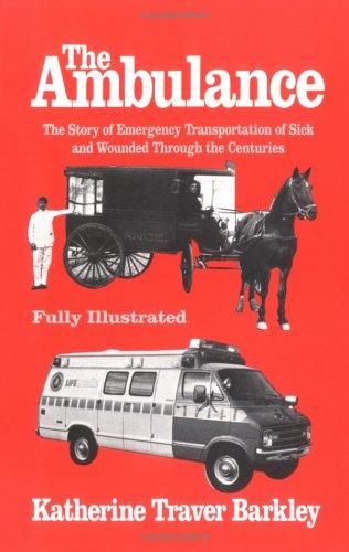 9780962635724: The Ambulance