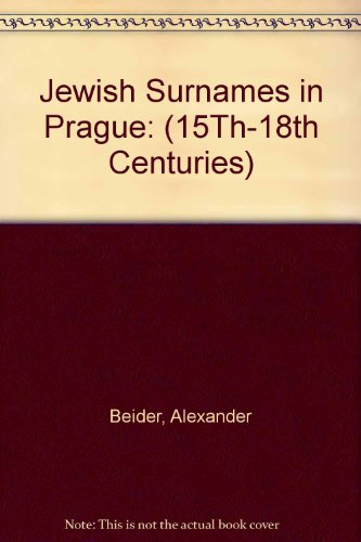 9780962637353: Jewish Surnames in Prague: (15Th-18th Centuries)