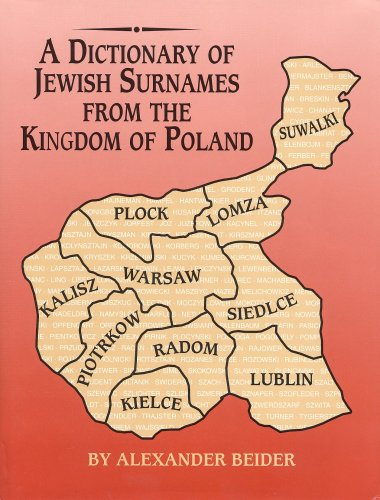 A Dictionary of Jewish Surnames from the: Alexander Beider