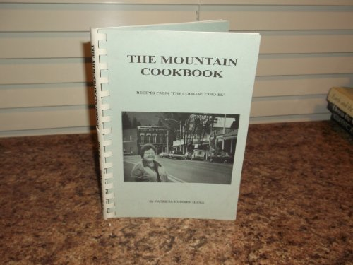 9780962639227: The mountain cookbook: Recipe from