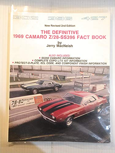 The Definitive 1969 Camaro Z/28-SS396 Fact Book: Jerry MacNeish