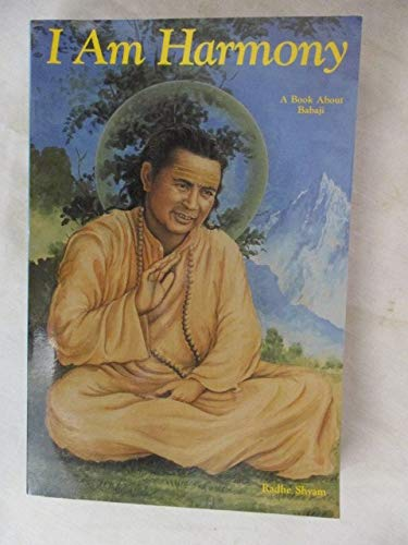 9780962642104: I Am Harmony: A Book About Babaji