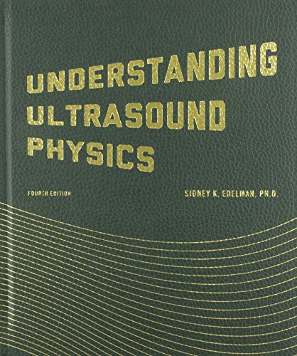 9780962644450: Understanding Ultrasound Physics