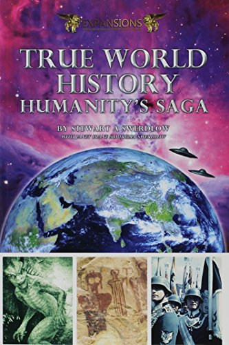 9780962644658: TRUE WORLD HISTORY: Humanity's Saga