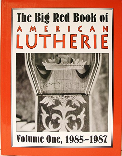 9780962644726: Big Red Book of American Lutherie Volume 1, 1985-1987