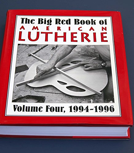 9780962644764: The Big Red Book of American Lutherie Vol. 4 (The Big Red Book of American Lutherie, Vol. 4)