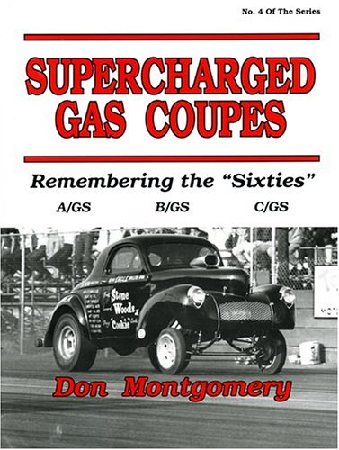 9780962645433: Supercharged Gas Coupes: Remembering the