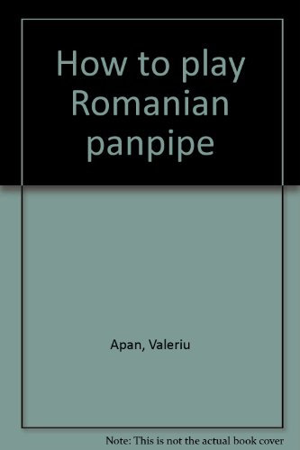 9780962646812: How to play Romanian panpipe