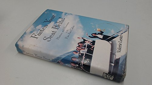 9780962648380: Fasten Your Seat Belts! History and Heroism in the Pan Am Cabin