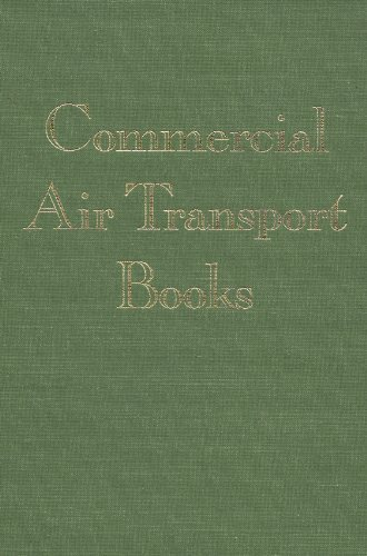 9780962648397: Commercial Air Transport Books : An Annotated Bibliography of Airlines, Airliners, and the Air Transport Industry