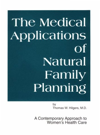 9780962648519: Medical Applications of Natural Family Planning: A Contemporary Approach to Women's Health Care