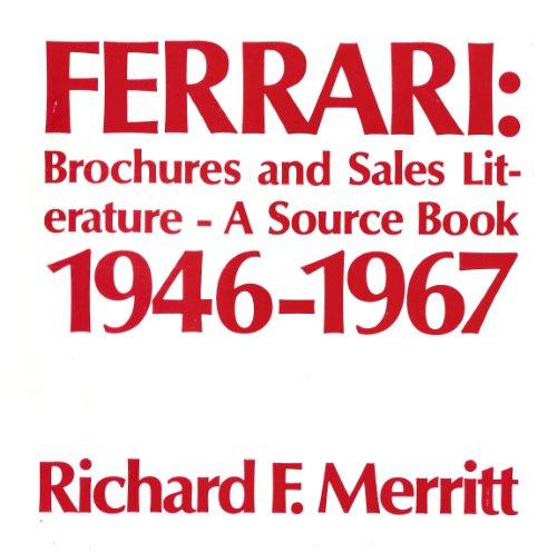 Ferrari Brochures and Sales Literature, A Source Book 1968-89.: Baselt, Randall.